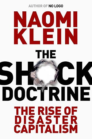 La Doctrina del Shock: el auge del capitalismo de desastres (The Shock Doctrine, 2007)